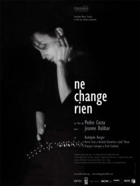 Ne Change Rien - Pedro Costa