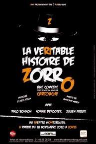 La Veritable Histoire de Zorro - theatre Montorgueil