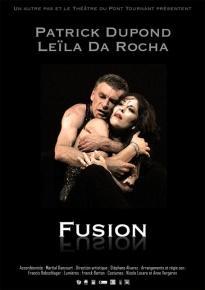 Fusion - Patrick Dupond - Leila Da Rocha