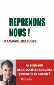 Jean-Paul Delevoye - Reprenons Nous !