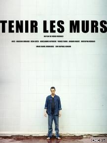 Tenir les murs - film de Mehdi Meddaci - La Femis