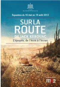 Sur la route de Jack Kerouac - musée des lettres et manuscrits