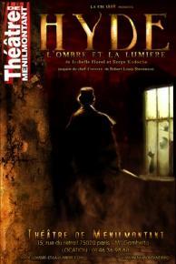 Hyde, l'ombre et la lumiere - Theatre de Menilmontant