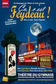 Ca c'est Feydeau ! - Theatre du Gymnase-Studio Marie Bell