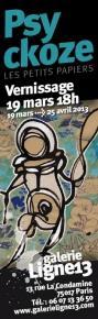 Psyckoze - Les petits papiers - galerie Ligne 13