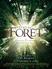 Il était une forêt - documentaire de Luc Jacquet