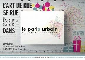 L'Art de rue se rue – Edition Noël - galerie Le Pari(s) Urbain