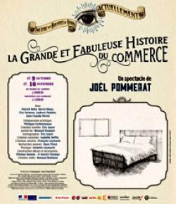 La Grande et Fabuleuse Histoire du commerce - Théâtre des Bouffes du Nord