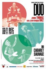 DUO__Jerome_Thomas_invite_Jean-Franois_Baez_-_Cabaret_Sauvage