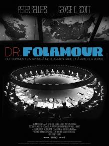 Docteur Folamour - comédie de Stanley Kubrick