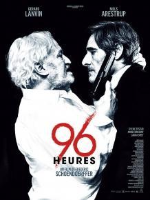 96 Heures – Thriller de Frederic Schoendoerffer