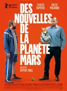 Des nouvelles de la planète Mars - comédie de Dominik Moll