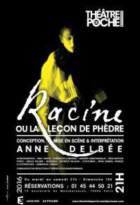Racine ou la Leçon de Phèdre - Théâtre de Poche-Montparnasse