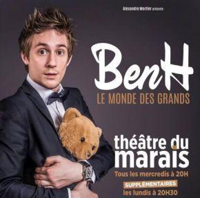 Ben H - Le Monde des Grands - Théâtre du Marais