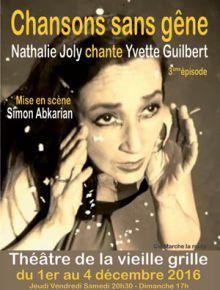 Chansons sans gêne - Nathalie Joly chante Yvette Guilbert - Théâtre de la Vieille-Grille