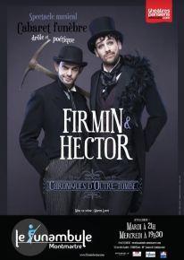 Firmin Hector Chroniques dOutre tombe - Théâtre Le Funambule