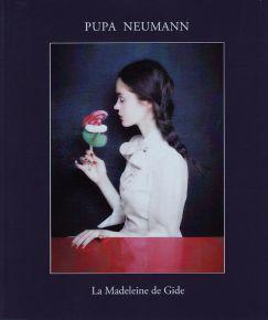 2-Pupa NEUMANN La Madeleine de Gide