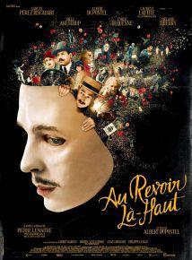 Au revoir là-haut - comédie dramatique dAlbert Dupontel