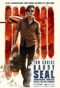 Barry Seal - American Traffic - Biopic thriller policier de Doug Liman