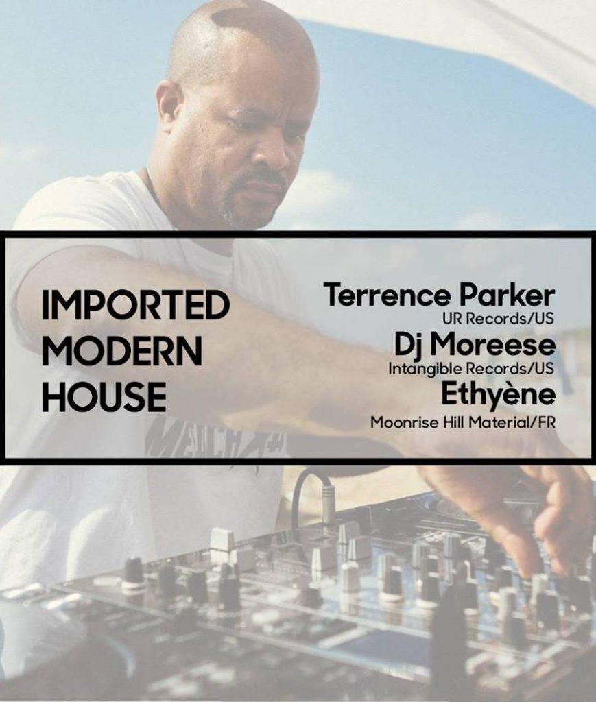 Imported Modern House w Terrence Parker Ethyene Dj Moreese a La Java House artistik rezo paris
