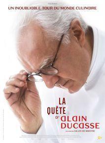 La Quête dAlain Ducasse - documentaire de Gilles de Maistre