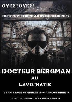 docteur bergman exposition lavo matik lavomatik street art art urbain pochoir pochoiriste artistik rezo paris
