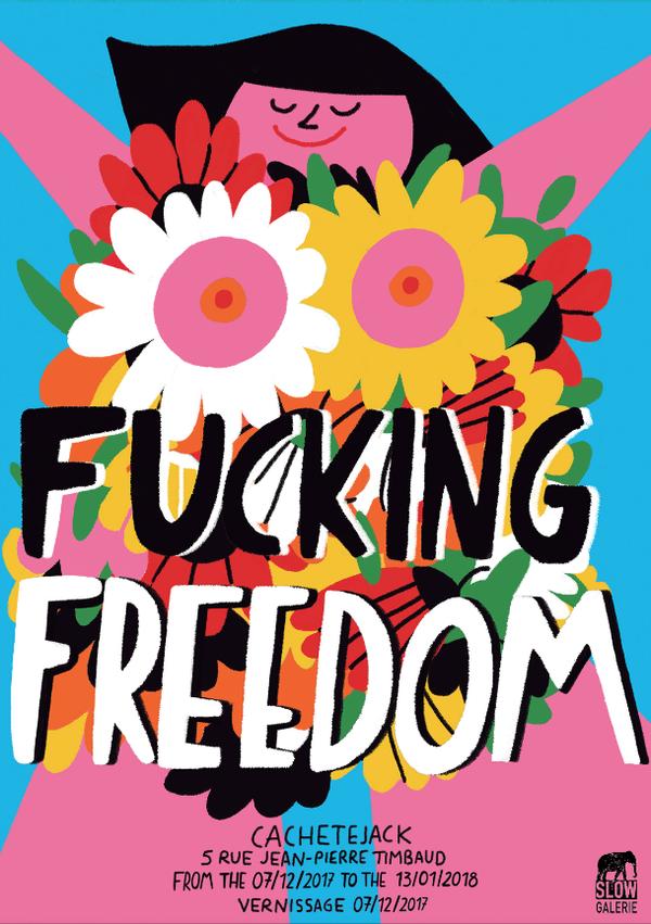 fucking freedom cachetejack slow galerie exposition illustration artisitk rezo paris