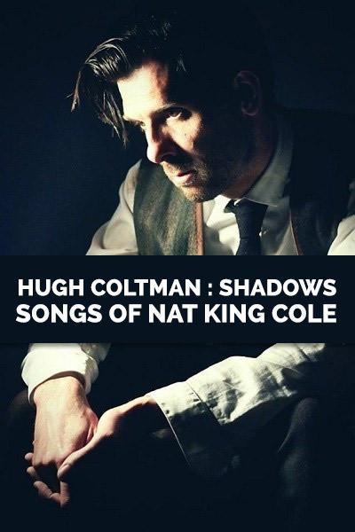 hugh coltman jazz nat king cole shadows concert musique sunset sunride artistik rezo paris