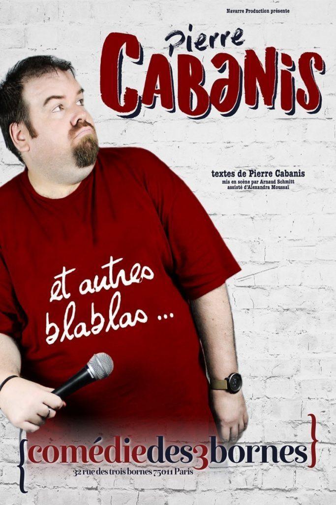pierre cabanis et autres blabla comedie des trois bornes spectacle artistik rezo paris