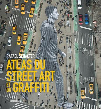 Atlas-du-street-art-graffiti-Rafael-Schacter-Flammarion