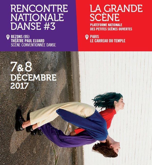 rencontre national danse grande scène festival dansse artistik rezo paris
