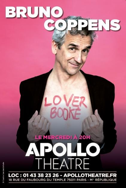 bruno coppens loverbooke apollo theatre spectacle artistik rezo paris