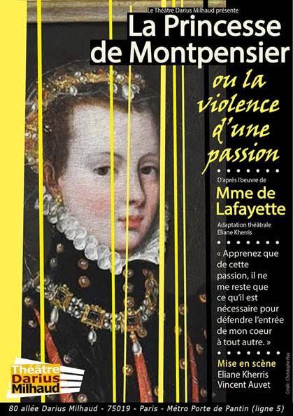 la princesse de montpensier théâtre darius milhaud spectacle artistikrezo paris