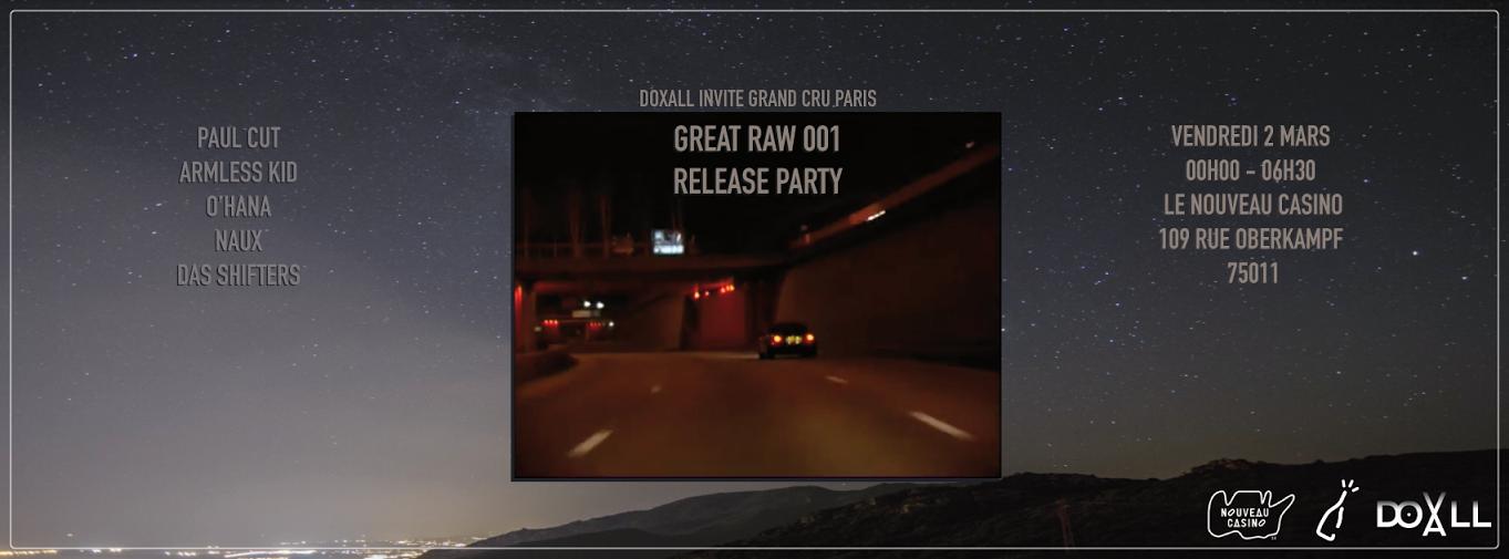 release party great raw nouveau casino grand cru paris doxall musique artistikrezo paris