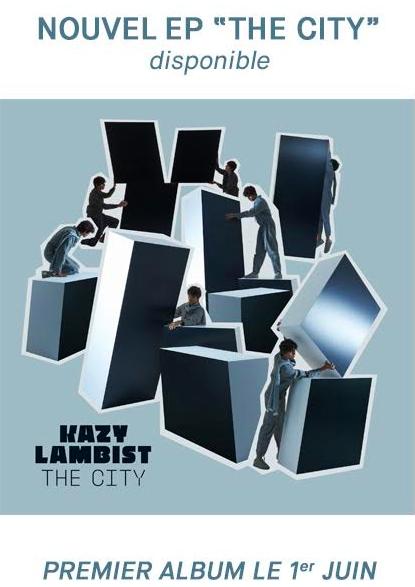 kazy lambist nouveau clip the city ep musique artistikrezo paris