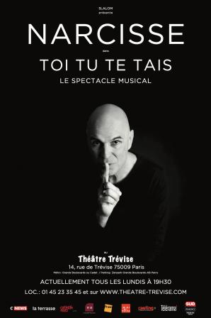 Narcisse Toi Tu Te Tais Théâtre Trévise